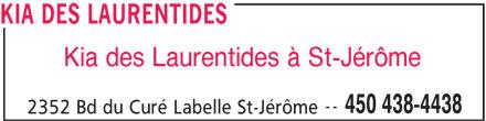 Kia Des Laurentides (450-438-4438) - Annonce illustrée======= -