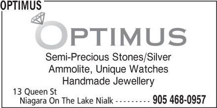 Optimus (905-468-0957) - Display Ad - OPTIMUS Semi-Precious Stones/Silver Ammolite, Unique Watches Handmade Jewellery 13 Queen St Niagara On The Lake Nialk --------- 905 468-0957