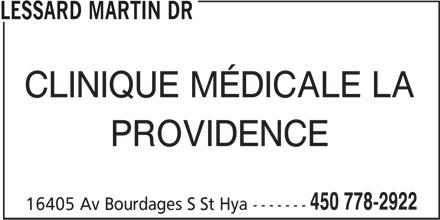 Lessard Martin Dr (450-778-2922) - Annonce illustrée======= - CLINIQUE MÉDICALE LA PROVIDENCE 450 778-2922 16405 Av Bourdages S St Hya------- LESSARD MARTIN DR
