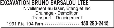 Excavation Bruno Barsalou Ltée (450-293-2445) - Annonce illustrée======= -