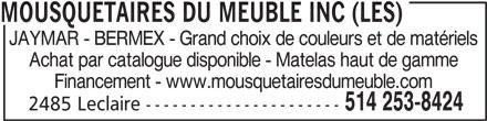 Les Mousquetaires Du Meuble Inc (514-253-8424) - Annonce illustrée======= -