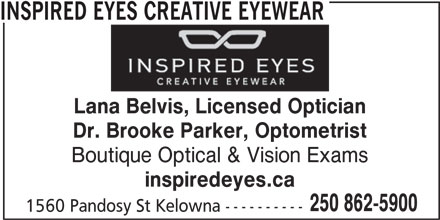 Eyeglass Frame Repair Columbia Sc : Inspired Eyes Creative Eyewear - 1560 Pandosy St, Kelowna, BC