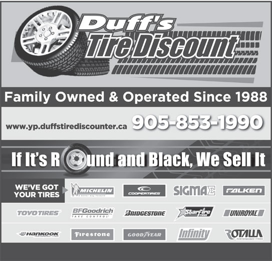Duff's Tire Discount Ltd (905-853-1990) - Display Ad - If It s R        und and Black, We Sell It