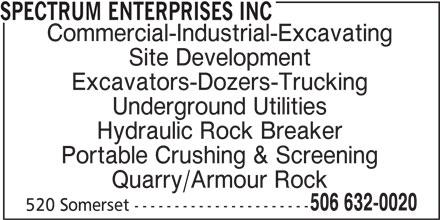 Spectrum Enterprises Inc (506-632-0020) - Annonce illustrée======= -