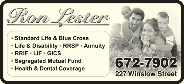 Ron Lester (506-672-7902) - Display Ad - 672-7902672-7902 227 Winslow Street227 Winslow Street