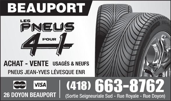 Pneus Jean-Yves Lévesque Enr (418-663-8762) - Annonce illustrée======= - USAGÉS & NEUFS ACHAT - VENTE PNEUS JEAN-YVES LÉVESQUE ENR (418) 663-8762 26 DOYON BEAUPORT (Sortie Seigneuriale Sud - Rue Royale - Rue Doyon)
