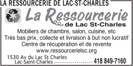 La Ressourcerie de Lac-St-Charles (418-849-7160) - Annonce illustrée======= - LA RESSOURCERIE DE LAC-ST-CHARLES Mobiliers de chambre, salon, cuisine, etc Très bas prix, collecte et livraison à but non lucratif Centre de récupération et de revente www.ressourcerielsc.org 1530 Av du Lac St Charles 418 849-7160 Lac-Saint-Charles -------------------