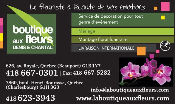 Boutique aux fleurs Denis et Chantal (418-623-3943) - Annonce illustrée======= - Service de décoration pour tout genre d événement Mariage Montage floral funéraire