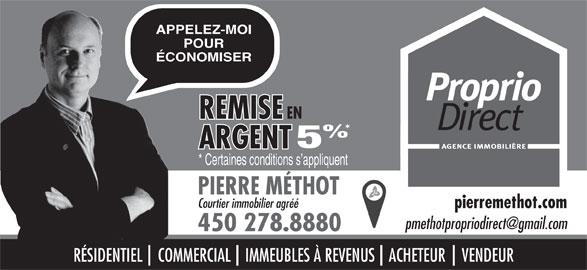 Pierre Méthot (450-278-8880) - Annonce illustrée======= -