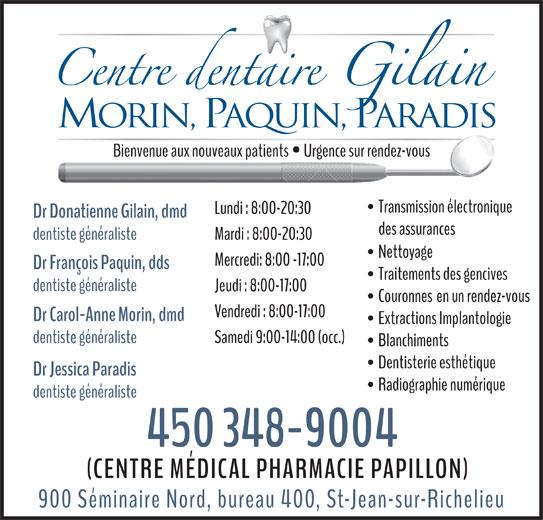 Centre Dentaire Gilain (450-348-9004) - Annonce illustrée======= - Morin, PAQUIN, PARADIS Dr Jessica Paradis