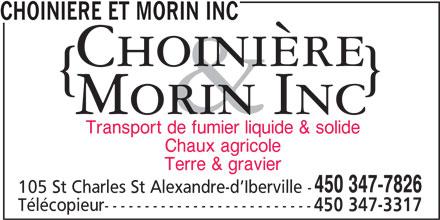 Choiniere Et Morin Inc (450-347-7826) - Annonce illustrée======= - CHOINIERE ET MORIN INC Transport de fumier liquide & solide Chaux agricole Terre & gravier 450 347-7826 105 St Charles St Alexandre-d Iberville - Télécopieur-------------------------- 450 347-3317