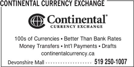 Continental Currency Exchange (519-250-1007) - Annonce illustrée======= -