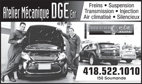 Atelier Mécanique D G E Enr (418-522-1010) - Annonce illustrée======= - Freins   Suspension Transmission   Injection Air climatisé   Silencieux 418.522.1010 150 Soumande