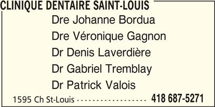 Clinique Dentaire Saint-Louis (418-687-5271) - Annonce illustrée======= -