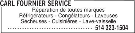 Carl Fournier Service (514-323-1504) - Annonce illustrée======= -