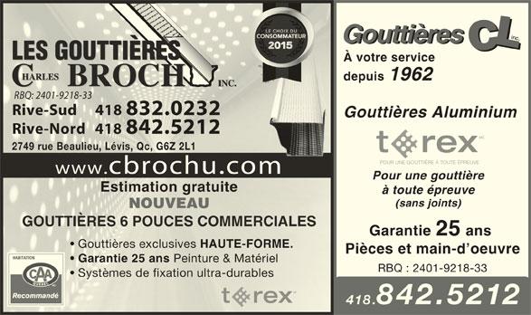 Les Gouttières Charles Brochu (418-832-0232) - Annonce illustrée======= -