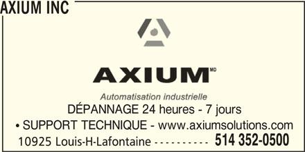Axium Inc (514-352-0500) - Annonce illustrée======= - AXIUM INC DÉPANNAGE 24 heures - 7 jours SUPPORT TECHNIQUE - www.axiumsolutions.com 514 352-0500 10925 Louis-H-Lafontaine ---------- AXIUM INC DÉPANNAGE 24 heures - 7 jours SUPPORT TECHNIQUE - www.axiumsolutions.com 514 352-0500 10925 Louis-H-Lafontaine ----------
