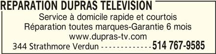 Réparation TV Dupras Télévision (514-767-9585) - Annonce illustrée======= -