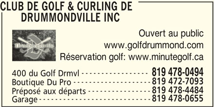 Club de Golf & Curling de Drummondville Inc (819-478-0494) - Annonce illustrée======= -