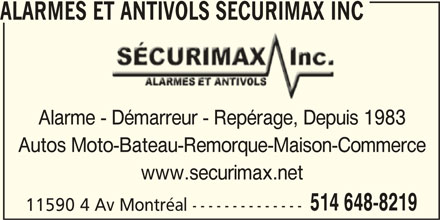 Alarmes et antivols s curimax inc 11600 5e av montr al qc for Alarme maison montreal