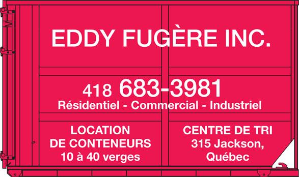 Fugère Eddy Inc (418-683-3981) - Annonce illustrée======= -
