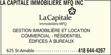 La Capitale Immobilière Mfq Inc (418-644-4267) - Annonce illustrée======= - LA CAPITALE IMMOBILIERE MFQ INC GESTION IMMOBILIÈRE ET LOCATION COMMERCIAL - RÉSIDENTIEL ÉDIFICES À BUREAUX 625 St-Amable --------------------- 418 644-4267
