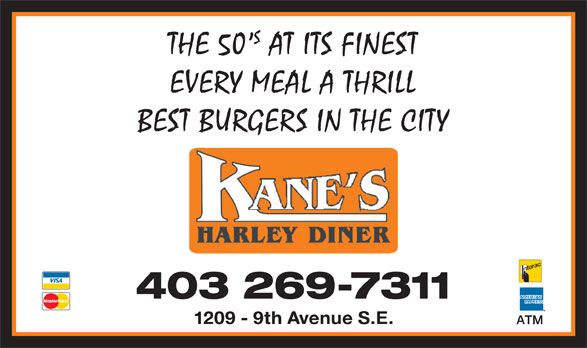 Kane's Harley Diner (403-269-7311) - Display Ad -