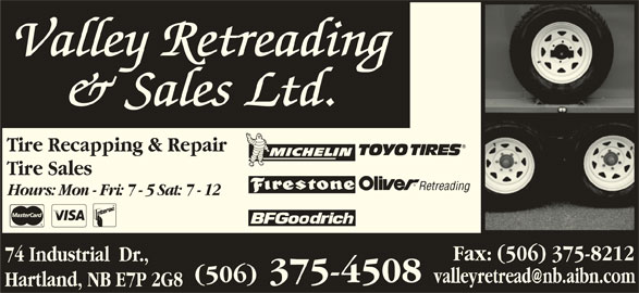 Auto Repair Garages Near Me >> Valley Retreading & Sales Ltd - Opening Hours - 74 Industrial Dr, Hartland, NB