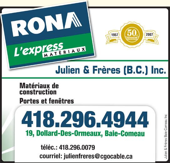 Rona horaire d 39 ouverture 19 av dollard des ormeaux for Rona porte et fenetre