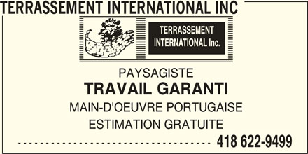 Terrassement International Inc (418-622-9499) - Annonce illustrée======= -