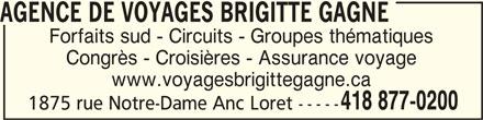 Agence de Voyages Brigitte Gagné (418-877-0200) - Annonce illustrée======= -