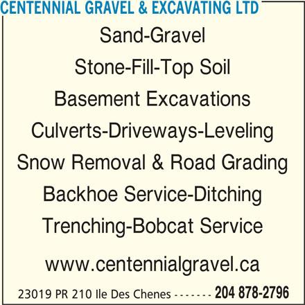 Centennial Gravel & Excavating Ltd (204-878-2796) - Annonce illustrée======= -