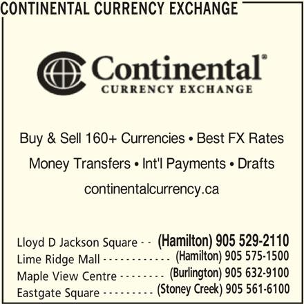 Continental Currency Exchange (905-529-2110) - Annonce illustrée======= -