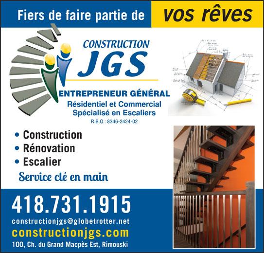 Construction JGS (418-730-5411) - Annonce illustrée======= - vos rêves Construction Rénovation Escalier 418.731.1915 constructionjgs.com 100, Ch. du Grand Macpès Est, Rimouski Fiers de faire partie de
