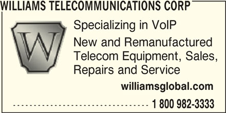 Williams Telecommunications Corp (1-800-982-3333) - Annonce illustrée======= -