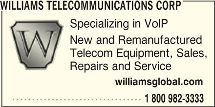 Williams Telecommunications Corp (1-800-932-3333) - Annonce illustrée======= -