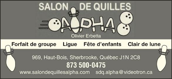 Salon De Quilles Alpha (819-348-4450) - Annonce illustrée======= - Olivier ErbettaOlivier Erbetta Forfait de groupe    Ligue    Fête d enfants    Clair de lune 969, Haut-Bois, Sherbrooke, Québec J1N 2C8969, Haut-Bois, Sherbrooke, Québec J1N 2C8 873 500-0475873 500-0475