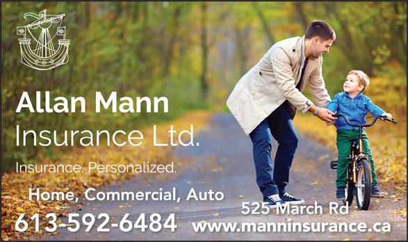 Allan Mann Insurance (613-592-6484) - Display Ad - 613-592-6484 525 March Rd www.manninsurance.camanninsuranc Home, Commercial, Auto