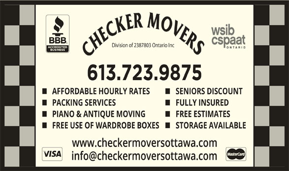 Checker Movers (613-723-9875) - Display Ad - Division of 2387803 Ontario IncDivision of 2387803 O AFFORDABLE HOURLY RATES SENIORS DISCOUNT PACKING SERVICES FULLY INSURED PIANO & ANTIQUE MOVING FREE ESTIMATES FREE USE OF WARDROBE BOXES STORAGE AVAILABLE www.checkermoversottawa.com