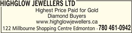 Highglow Jewellers Ltd (780-461-0942) - Display Ad -