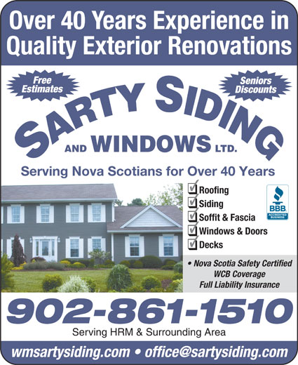 Sarty Siding & Windows Ltd (902-861-1510) - Display Ad - Over 40 Years Experience in Quality Exterior Renovations Free Seniors Estimates Discounts AND WINDOWS LTD. Serving Nova Scotians for Over 40 Years Roofing Siding Soffit & Fascia Windows & Doors Decks Nova Scotia Safety Certified WCB Coverage Full Liability Insurance 902-861-1510 Serving HRM & Surrounding Area