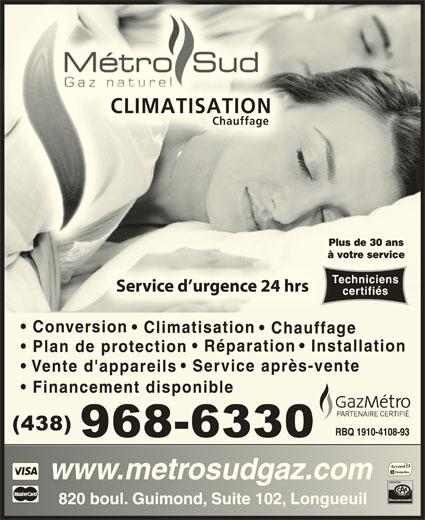 Metro Sud Gaz Naturel Inc (450-670-6600) - Annonce illustrée======= - CLIMATISATIONNCLIMATISATIO Recommandé ChauffageageChauff