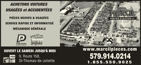 Marcil Pièces D'Autos Inc (450-753-9633) - Annonce illustrée======= - ACHETONS VOITURES USAGÉES et ACCIDENTÉES PIÈCES NEUVES & USAGÉES SERVICE RAPIDE ET INFORMATISÉ MÉCANIQUE GÉNÉRALE www.marcilpieces.com OUVERT LE SAMEDI JUSQU À MIDI 9, Route 158, 579.914.0214 St-Thomas-de-Joliette 1.855.550.9025