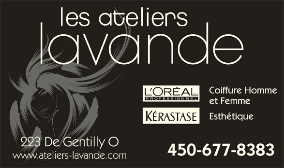 Les Salon de coiffure Ateliers Lavande (450-677-8383) - Annonce illustrée======= - Coiffure Homme et Femme Esthétique 223 De Gentilly O 450-677-8383 www.ateliers-lavande.com