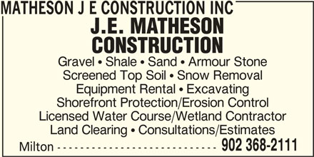 J E Matheson Construction Inc (902-368-2111) - Annonce illustrée======= -
