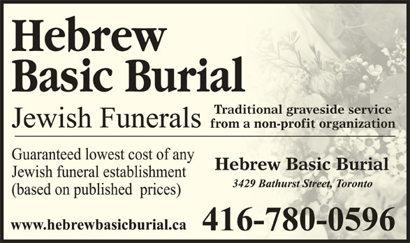Hebrew Basic Burial (416-780-0596) - Display Ad - Traditional graveside serviceaveside serviceTraditional gr from a non-profit organizationfit organizationfrom a non-pro Hebrew Basic Burialsic BurialHebrew Ba