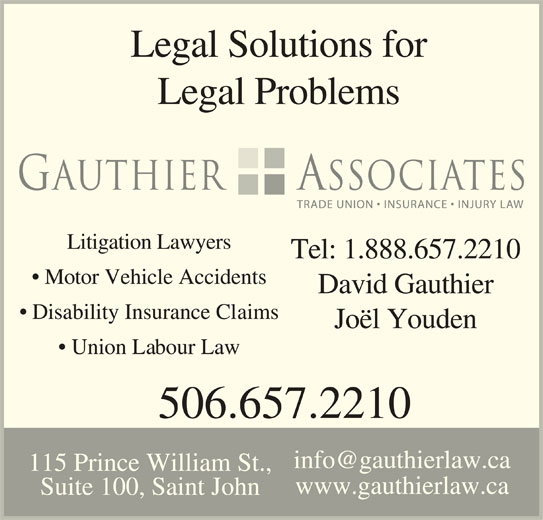 David G. Gauthier (506-657-2210) - Display Ad - 115 Prince William St., www.gauthierlaw.ca Suite 100, Saint John