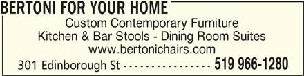 Bertoni For Your Home (519-966-1280) - Annonce illustrée======= -