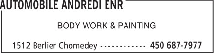 Automobile Andredi Enr (450-687-7977) - Display Ad - BODY WORK & PAINTING  BODY WORK & PAINTING