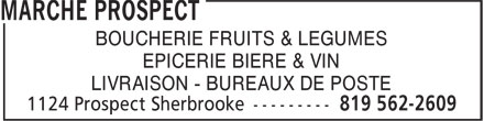 Marche Prospect (819-562-2609) - Annonce illustr&eacute;e - BOUCHERIE FRUITS &amp; LEGUMES EPICERIE BIERE &amp; VIN LIVRAISON - BUREAUX DE POSTE